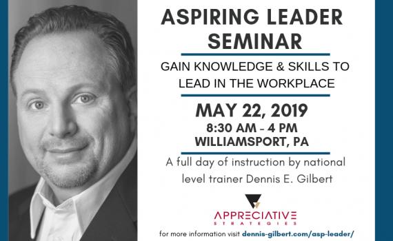 Dennis Gilbert Aspiring Leader Seminar